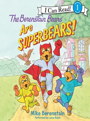 cover image of The Berenstain Bears Are SuperBears!