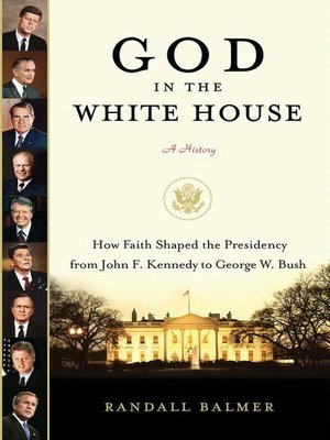 cover image of God in the White House: A History