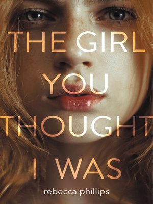 cover image of The Girl You Thought I Was