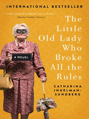 cover image of The Little Old Lady Who Broke All the Rules