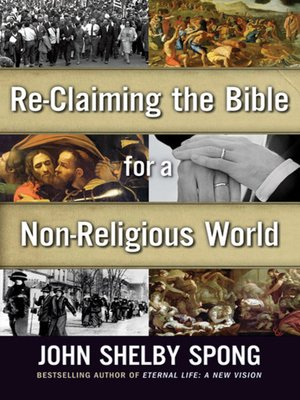 cover image of Re-Claiming the Bible for a Non-Religious World