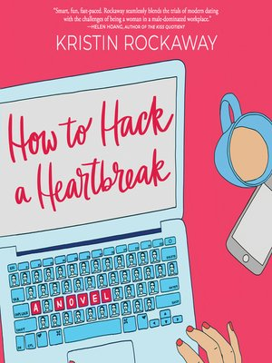 cover image of How to Hack a Heartbreak