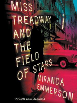 cover image of Miss Treadway and the Field of Stars