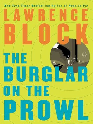 cover image of The Burglar on the Prowl