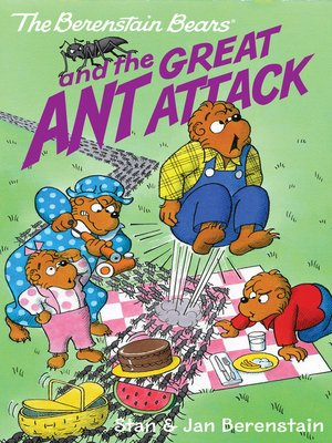 cover image of The Berenstain Bears and the Great Ant Attack