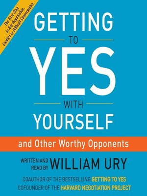 cover image of Getting to Yes with Yourself