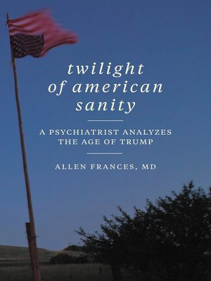 cover image of Twilight of American Sanity