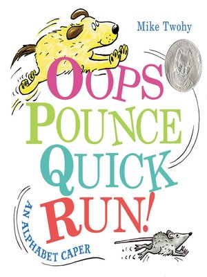 cover image of Oops, Pounce, Quick, Run!