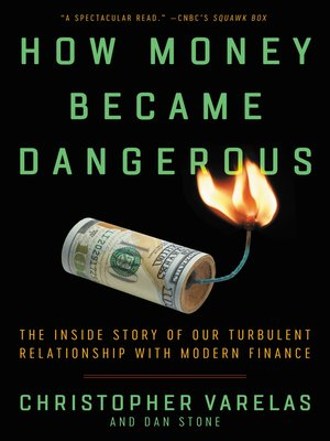 cover image of How Money Became Dangerous