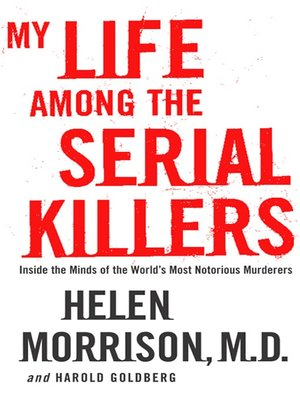 cover image of My Life Among the Serial Killers