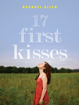 cover image of 17 First Kisses