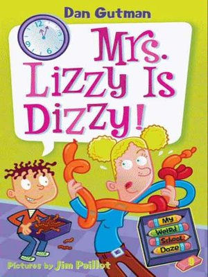 cover image of Mrs. Lizzy Is Dizzy!