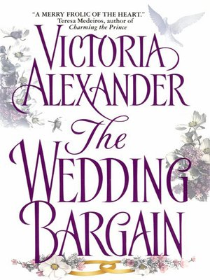 The wedding bargain by victoria alexander overdrive rakuten the wedding bargain fandeluxe Images