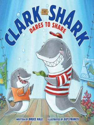 cover image of Clark the Shark Dares to Share
