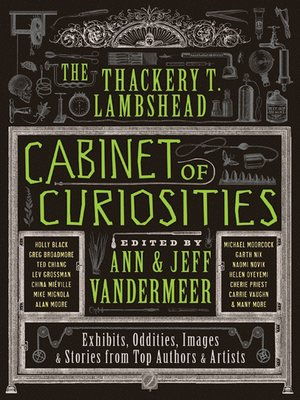 cover image of The Thackery T. Lambshead Cabinet of Curiosities
