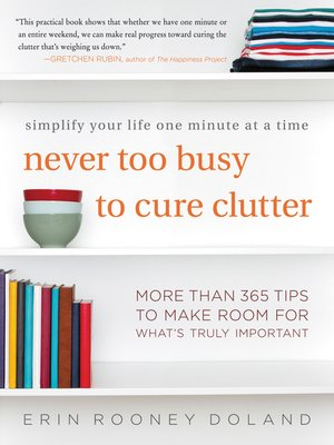 cover image of Never Too Busy to Cure Clutter