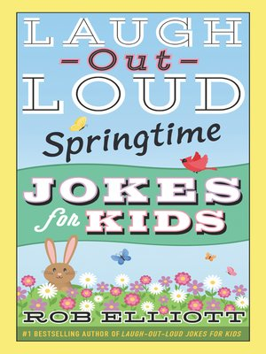 cover image of Laugh-Out-Loud Springtime Jokes for Kids