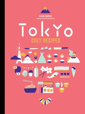 cover image of Tokyo Cult Recipes