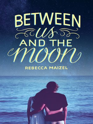 cover image of Between Us and the Moon