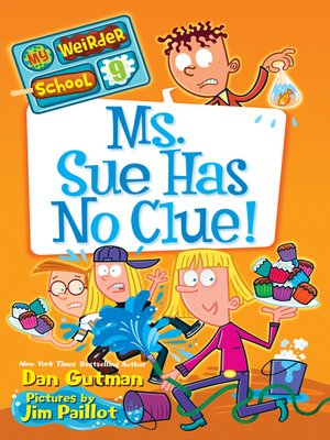 cover image of Ms. Sue Has No Clue!