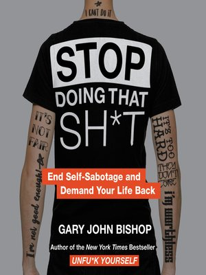 cover image of Stop Doing That Sh*t