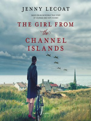 cover image of The Girl from the Channel Islands