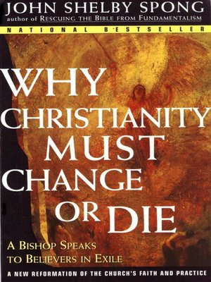 cover image of Why Christianity Must Change or Die