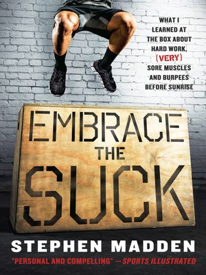 cover image of Embrace the Suck
