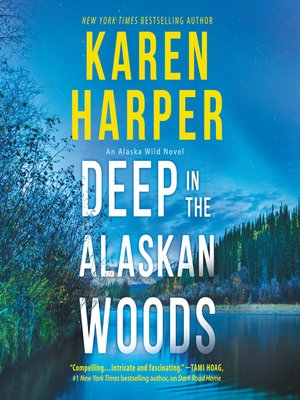 cover image of Deep in the Alaskan Woods