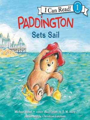 cover image of Paddington Sets Sail