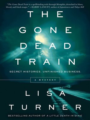 cover image of The Gone Dead Train