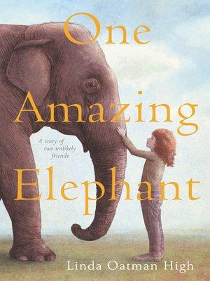 cover image of One Amazing Elephant