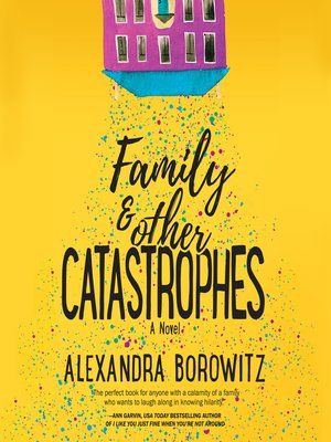 cover image of Family and Other Catastrophes
