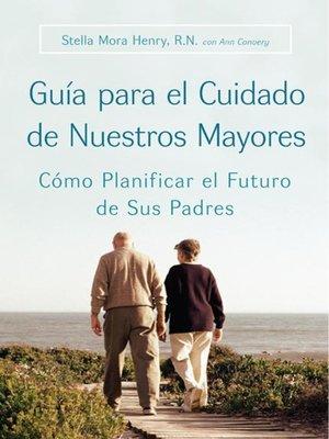 cover image of Guia para el Cuidado de Nuestros Mayores