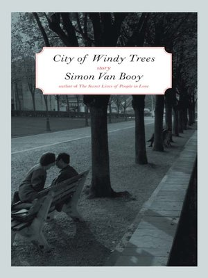 cover image of The City of Windy Trees