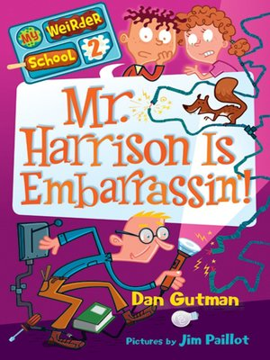 cover image of Mr. Harrison Is Embarrassin'!