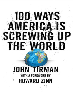 cover image of 100 Ways America Is Screwing Up the World