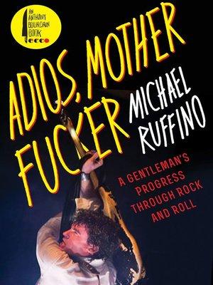 cover image of Adios, Motherfucker