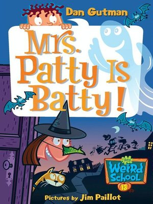 cover image of Mrs. Patty Is Batty!
