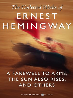 cover image of The Collected Works of Ernest Hemingway