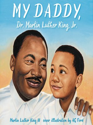 cover image of My Daddy, Dr. Martin Luther King, Jr.