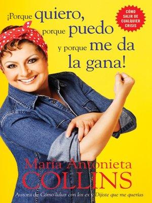 cover image of Porque quiero, porque puedo y porque me da la gana