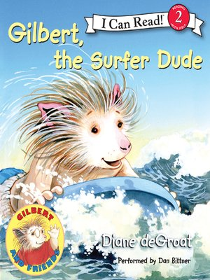 cover image of Gilbert, the Surfer Dude