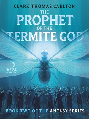 cover image of The Prophet of the Termite God