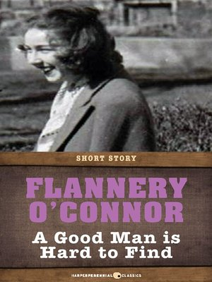 cover image of A Good Man Is Hard to Find