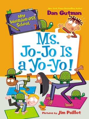 cover image of Ms. Jo-Jo Is a Yo-Yo!