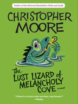 cover image of The Lust Lizard of Melancholy Cove