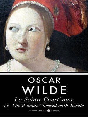 cover image of La Sainte Courtisane Or the Woman Covered With Jewels
