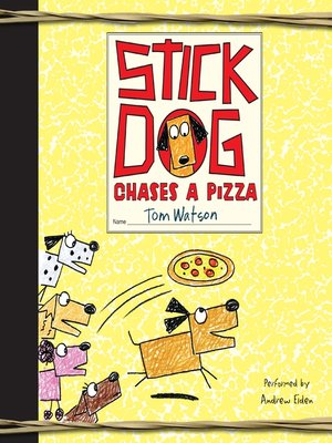 cover image of Stick Dog Chases a Pizza