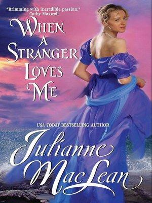 cover image of When a Stranger Loves Me